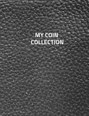 My Coin Collection  Coin Albums Large 100 Pages  Practical and Extended 8 5 X 11 Inches