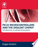 Pic32 Microcontrollers And The Digilent Chipkit Book PDF