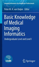 Basic Knowledge of Medical Imaging Informatics