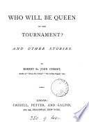 Who will be queen of the tournament  And other stories