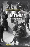 Pdf Politiques de l'ombre. L'Etat et le renseignement en France Telecharger