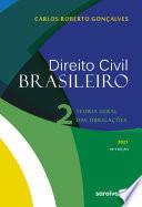 Direito civil brasileiro – volume 2: teoria geral das obrigações