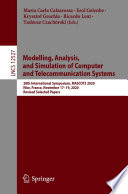 Modelling, Analysis, and Simulation of Computer and Telecommunication Systems