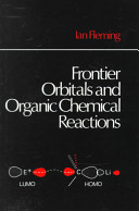 Frontier Orbitals and Organic Chemical Reactions