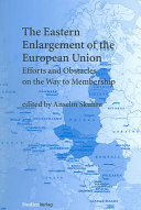 The Eastern Enlargement Of The European Union