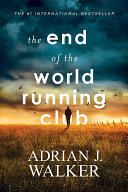 The End of the World Running Club Book