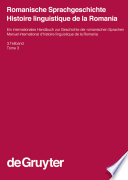 Romanische Sprachgeschichte / Histoire linguistique de la Romania. 3. Teilband
