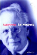 Peter Rosegger im Kontext