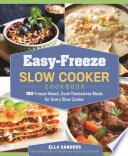 Easy Freeze Slow Cooker Cookbook