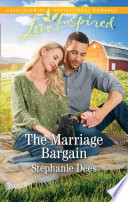 The Marriage Bargain Mills Boon Love Inspired Family Blessings Book 4