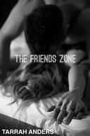The Friends Zone