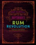 The Curious Bartender's Rum Revolution Pdf/ePub eBook