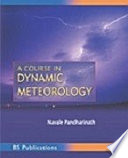 A Course in Dynamic Meteorology   Book