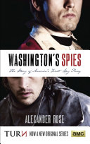Washington's spies : the story of America's first spy ring