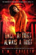 Once a Thief, Always a Thief