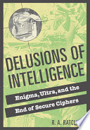 Delusions of Intelligence