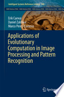 Applications of Evolutionary Computation in Image Processing and Pattern Recognition