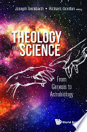 Theology And Science  From Genesis To Astrobiology
