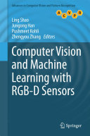 Computer Vision and Machine Learning with RGB D Sensors