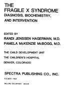 The Fragile X Syndrome Book