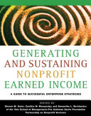 Generating And Sustaining Nonprofit Earned Income Yale School Of Management The Goldman Sachs Foundation Partnership On Nonprofit Ventures