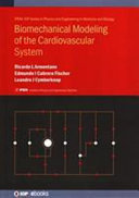 Biomechanical Modeling of the Cardiovascular System Book