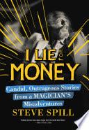 I Lie for Money