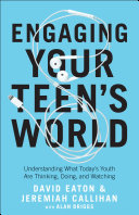 Engaging Your Teen s World