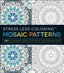 Stress Less Coloring - Mosaic Patterns