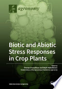 Biotic and Abiotic Stress Responses in Crop Plants