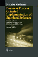 Business Process Oriented Implementation of Standard Software
