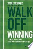Walk Off Winning Book