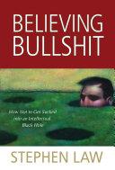 Believing Bullshit