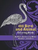 100 Bird and Animal   Coloring Book   Buffalo  Guinea Pig  Rhino  Panther  and More