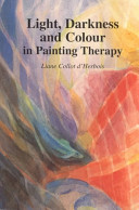 Light  Darkness  and Colour in Painting Therapy