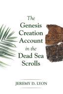 The Genesis Creation Account in the Dead Sea Scrolls Pdf/ePub eBook