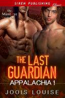 The Last Guardian  Appalachia 1
