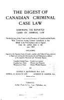 The Digest Of Canadian Criminal Case Law