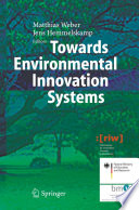 Towards Environmental Innovation Systems Book