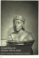 grande vente de liquidation top design site web pour réduction L'expédition de Charles VIII en Italie: histoire ...