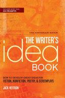The Writer's Idea Book 10th Anniversary Edition