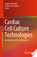 Cardiac Cell Culture Technologies