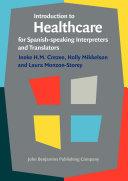 Introduction to Healthcare for Spanish-speaking Interpreters and Translators Pdf/ePub eBook