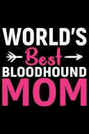World's Best Bloodhound Mom ebook