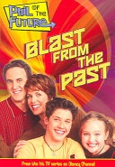 Phil of the Future  Blast from the Past   Book  3