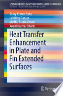 Heat Transfer Enhancement in Plate and Fin Extended Surfaces Book