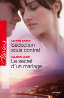 Pdf Séduction sous contrat - Le secret d'un mariage Telecharger