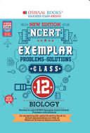Oswaal NCERT Exemplar (Problems - solutions) Class 12 Biology (For March 2020 Exam)