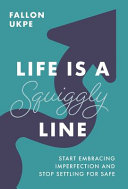 Life Is a Squiggly Line