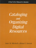 Cataloging And Organizing Digital Resources Book PDF